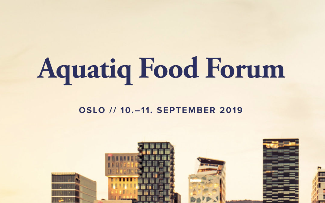 Aquatic Food forum i Oslo 10 og 11 september 2019